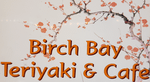 Birch Bay Teriyaki and Chinese Logo